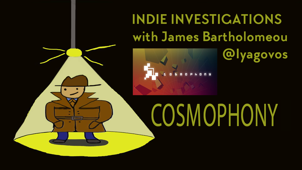 Indie Investigations: Cosmophony