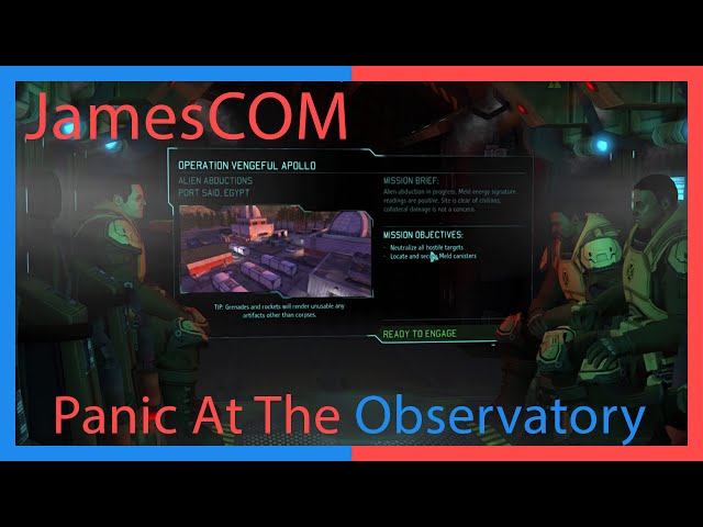 JamesCOM Classic: Panic At The Observatory – XCOM Classic Difficulty