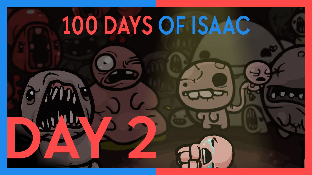 100 Days Of Isaac: Day Two