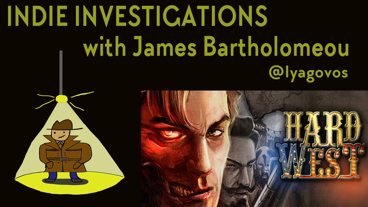 Indie Investigations: Hard West