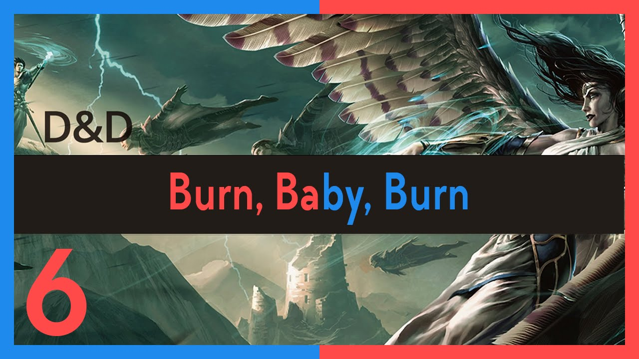 Awful Good Experience Episode 6: Burn, Baby, Burn