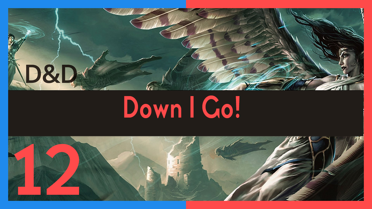 """Awful Good Experience Episode 12: """"Down I Go!"""""""