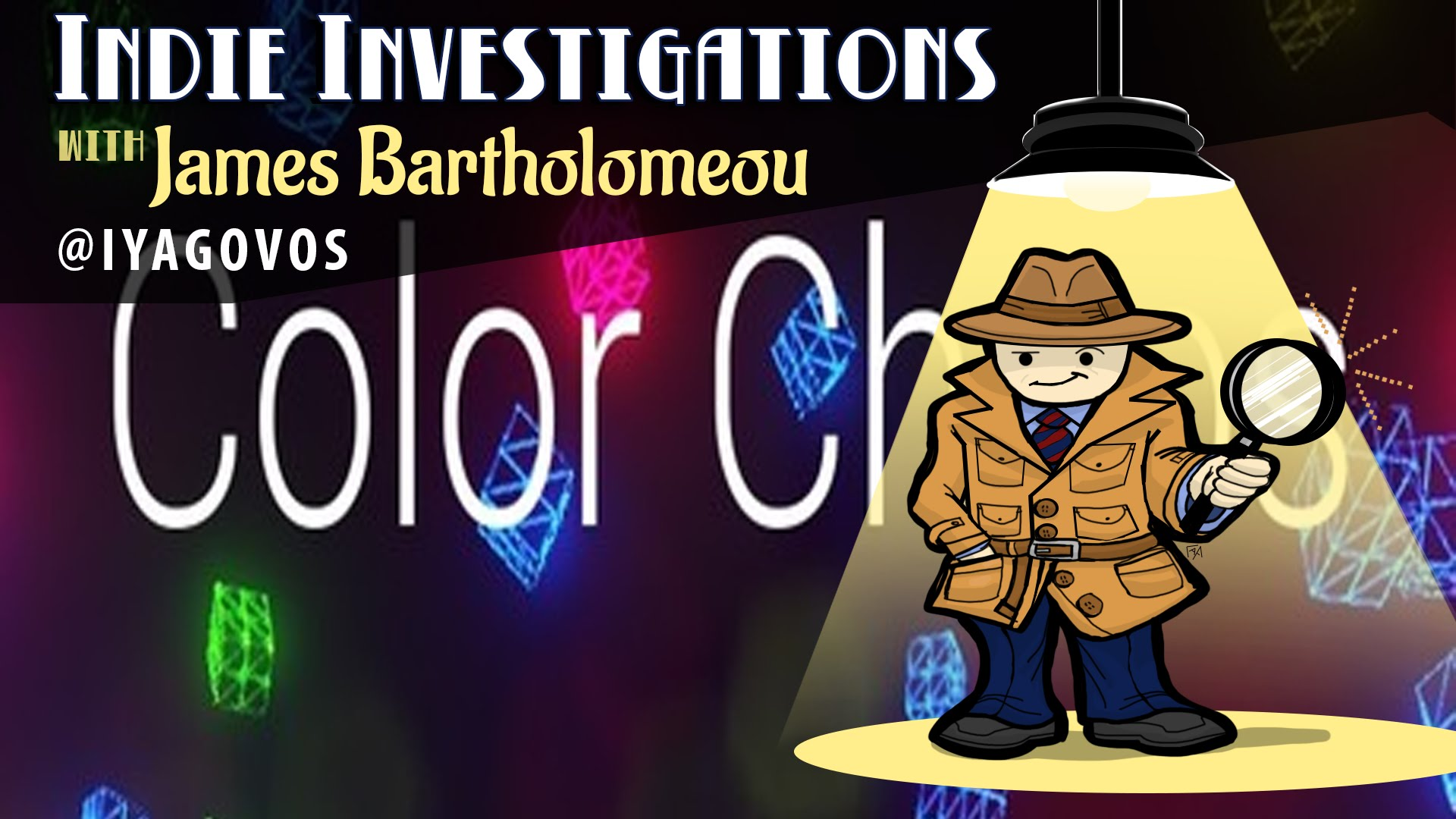 Indie Investigations – Color Chaos