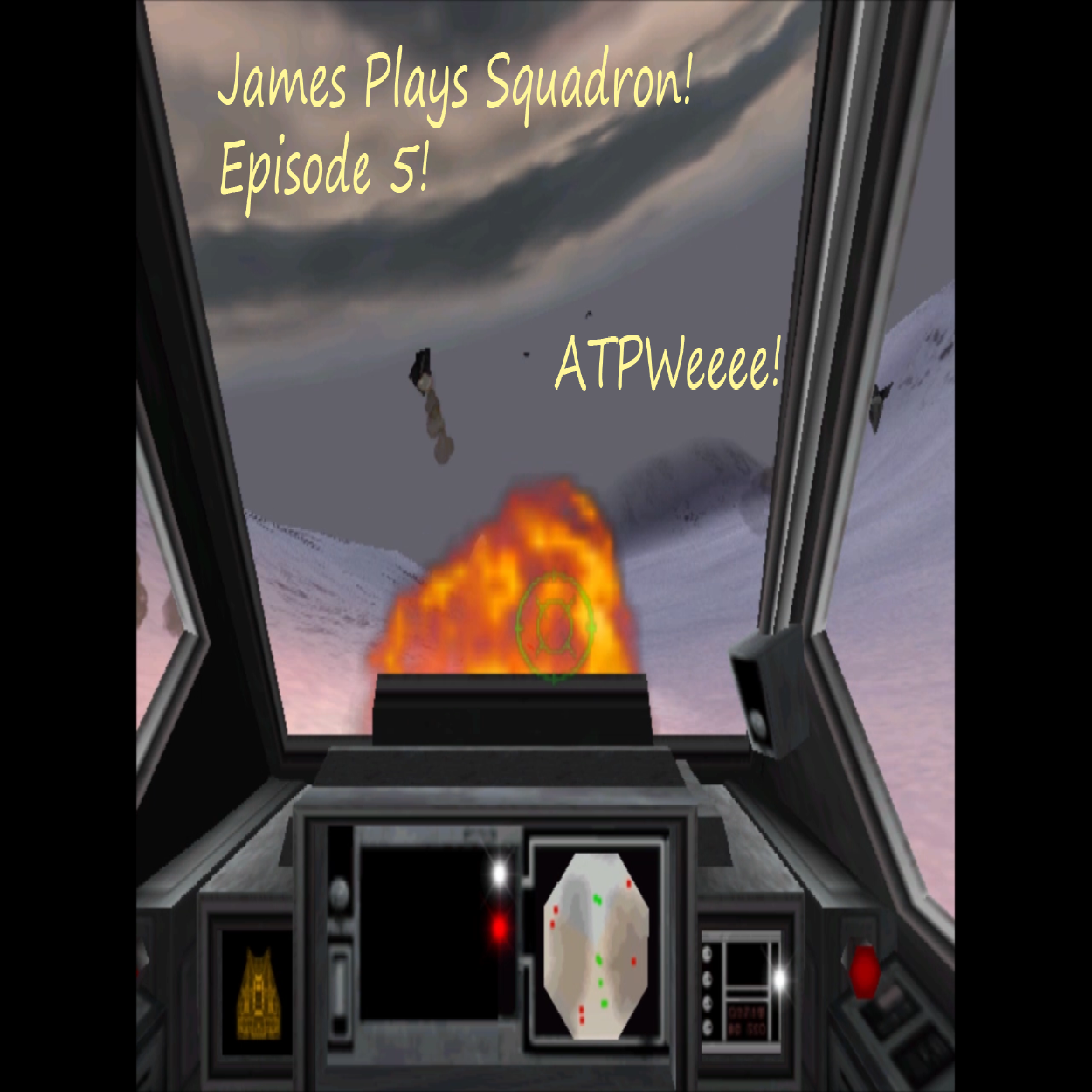 James Plays Games! Rogue Squadron Episode 6 – ATPWee!