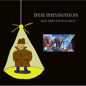 Indie Investigations – Lemma