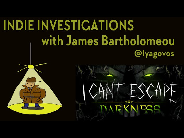 Indie Investigations: I Can't Escape: Darkness