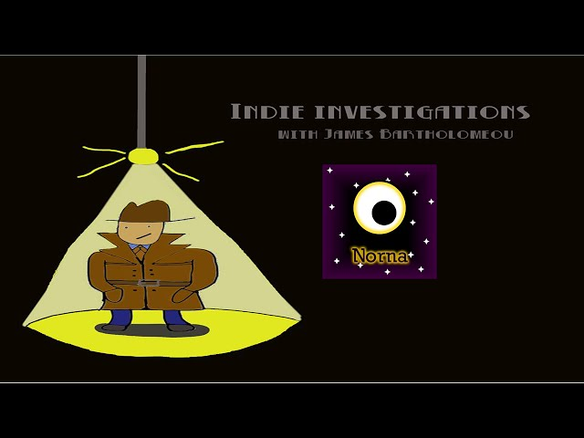 Indie Investigations – Norna