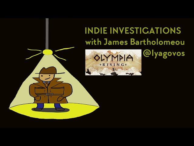 Indie Investigations: Olympia Rising