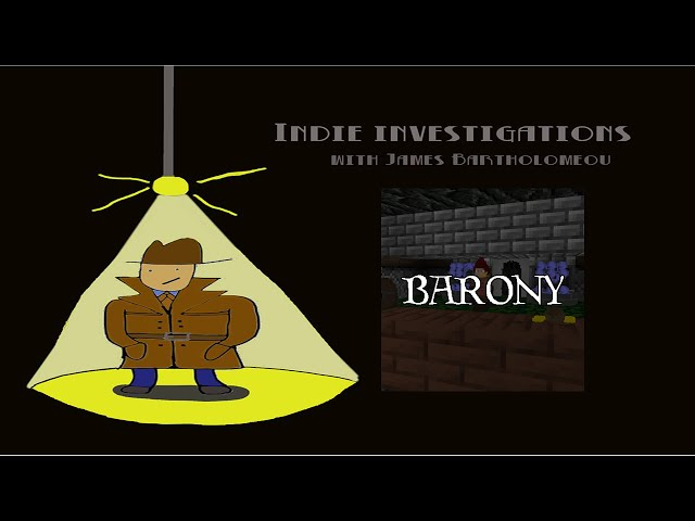 Indie Investigations Preview! – Barony