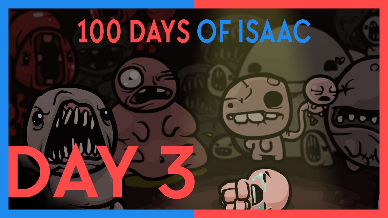 100 Days Of Isaac: Day 3 – Binding of Isaac