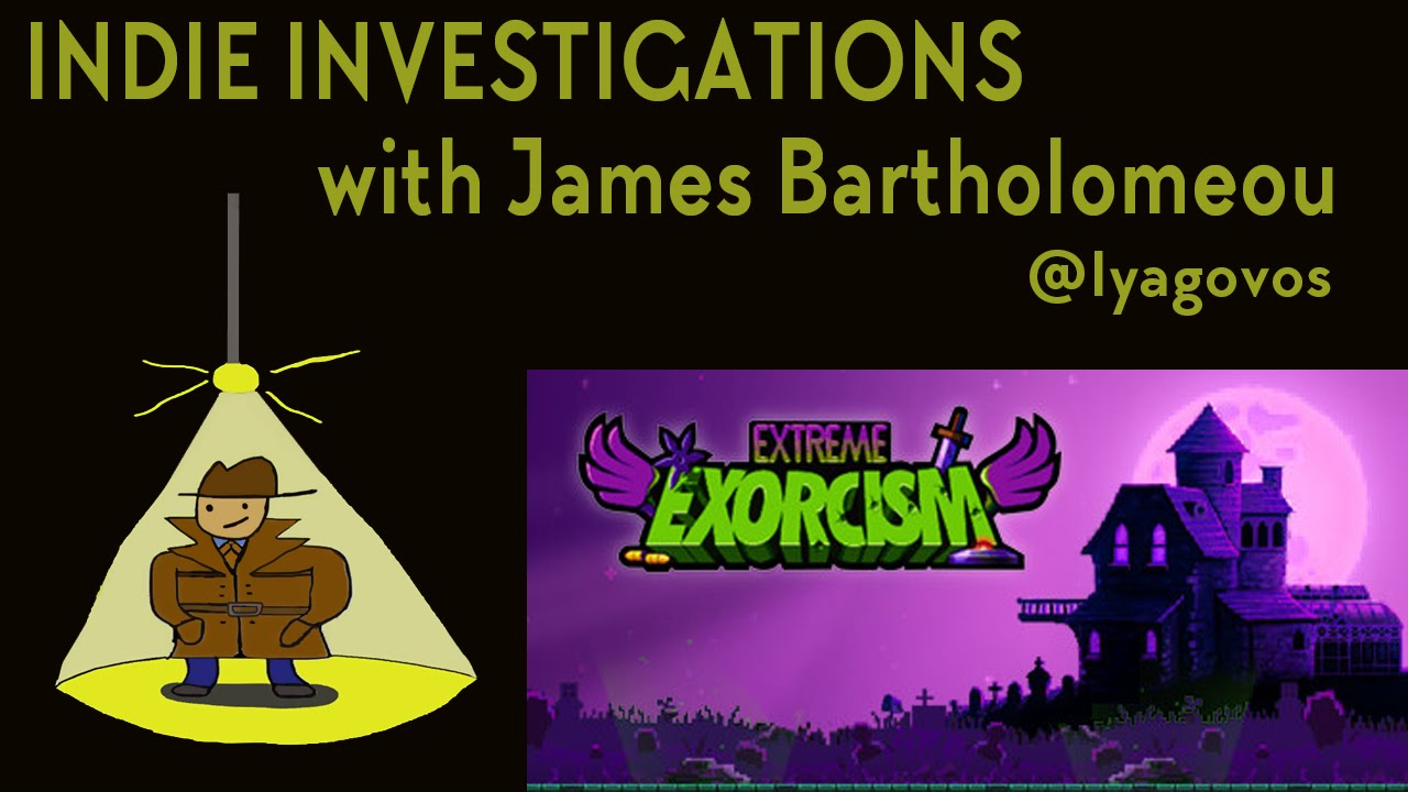 Indie Investigations: Extreme Excorcism