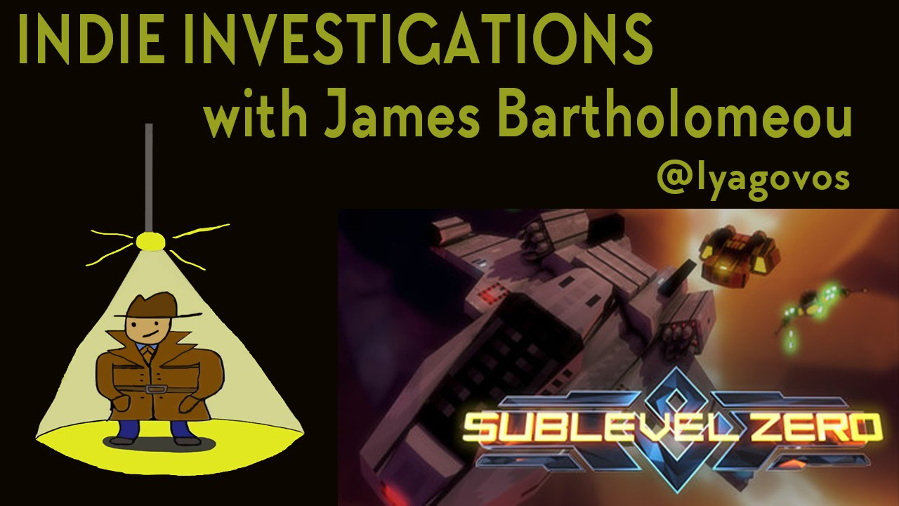 Indie Investigations: Sublevel Zero