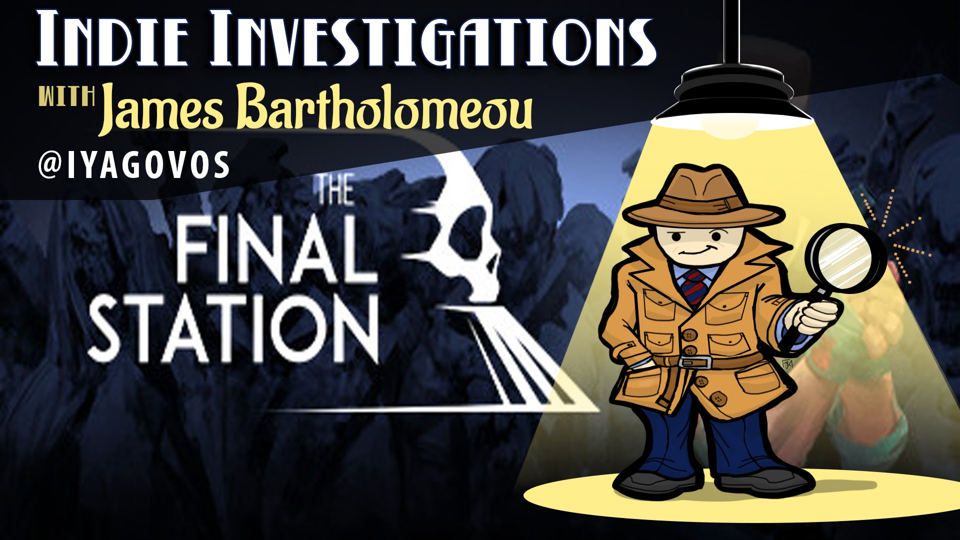 Indie Investigations – The Final Station